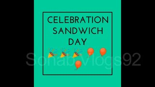 Sandwich Day Celebration/The Educationists School System