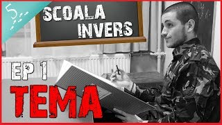 download musica SCOALA INVERS EP1 TEMA