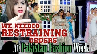 We Needed Restraining Orders at Pakistan Fashion Week