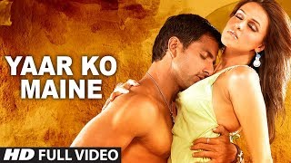 Yaar Ko Maine Video song from Sheesha