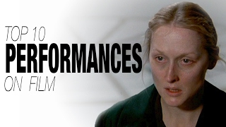 Top 10 Performances on Film