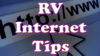 RV Internet Tips