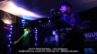 Watch Eric Andersen Dusty Boxcar Wall video