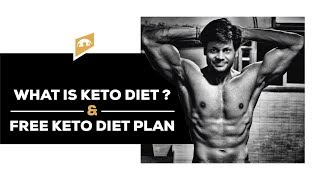 WHAT IS KETO DIET OR KETOGENIC DIET? || FREE KETO DIET PLAN