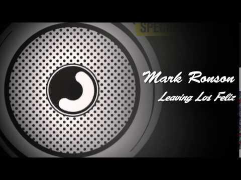 Mark Ronson - Leaving Los Feliz