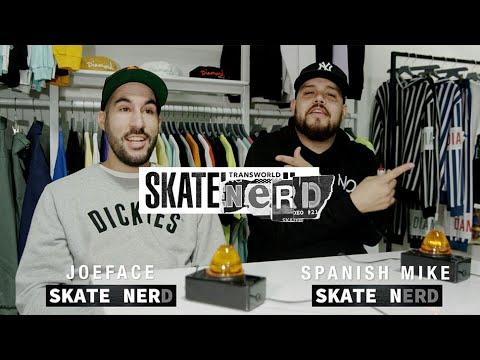 Skate Nerd: JoeFace Vs. Spanish Mike | Season 10 Ep. 4