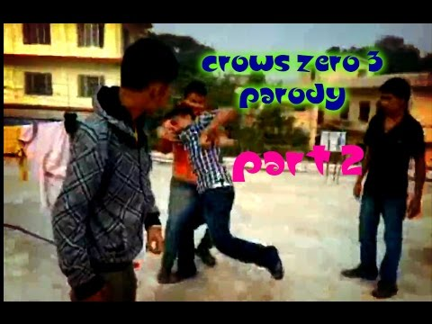 Nepali Short Film : Crows Zero 3 Parody - Part 2 (nepali) video