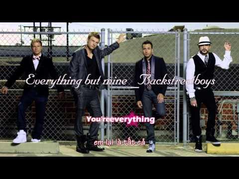 [Vietsub] Everything but mine - Backstreet Boys
