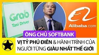 """Ông Chủ Softbank - """"Vị Tỷ Phú Điên"""" Và Hành Trình Của Người Từng Giàu Nhất Thế Giới"""