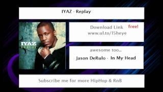 download lagu Iyaz - Replay + Free Download gratis