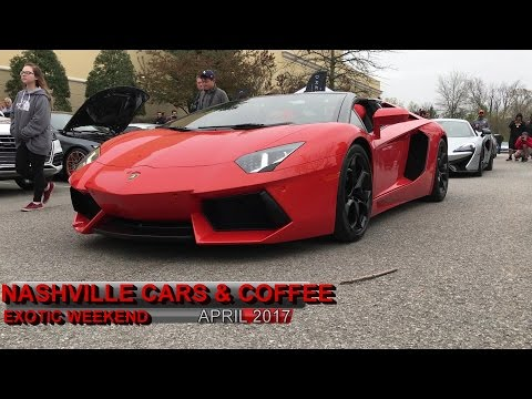 Nashville Cars and Coffee, Exotic Weekend!