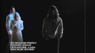 Ost drama Hello Mr Perfect - Sorry Sorry Sayangku by Nomad