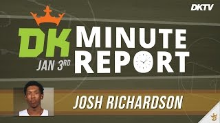 DK Minute Report: Josh Richardson - Jan. 3rd