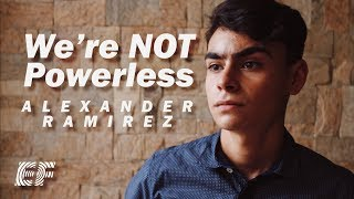 We're Not Powerless by Alexander Ramírez - EF Challenge 2019 - Venezuela