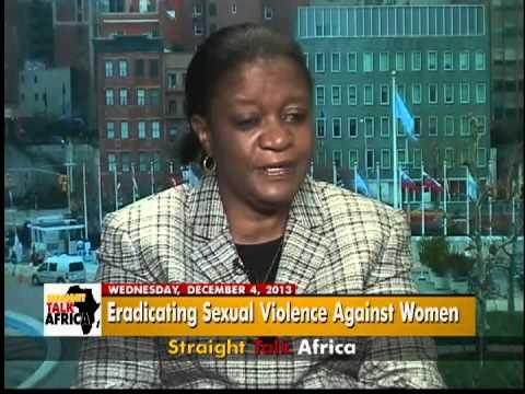 Straight Talk Africa Guest Zainab Hawa Bangura, U.N. Special Rep. on Sexual Violence