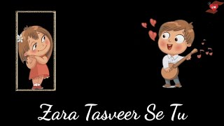 Zara Tasveer Se Tu   Meri Mehbooba   WhatsApp Video Song Lyrical Status   Love Sad Romantic Song