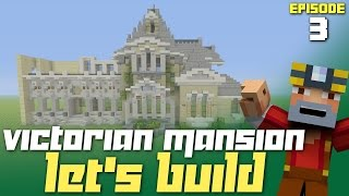 Minecraft Xbox One: Let's Build a Victorian Mansion - Part 3! (Mansion Now?!)