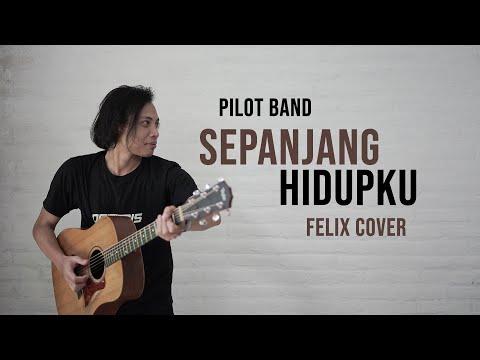 Download Pilot Band / Mario G.Clau Sepanjang Hidupku Felix Cover Mp4 baru