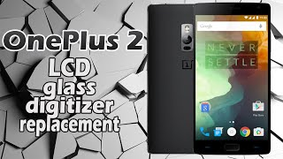 OnePlus 2 LCD Glass Digitizer Replacement
