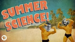 Summertime Science: Sun, Swim, and Sweat