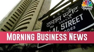 Today Morning Business News Headlines |  March 16, 2019