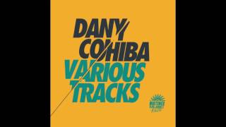 Dany Cohiba - Party Is in Your Face