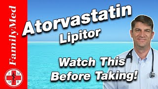 ATORVASTATIN FOR HIGH CHOLESTEROL | What are the Side Effects?