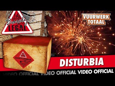 Disturbia - Barely Legal vuurwerk - Vuurwerktotaal [OFFICIAL VIDEO]