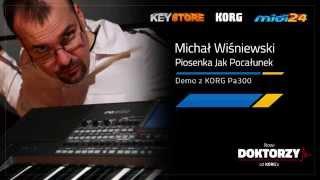 Music Soft for KORG Pa300 - Michał Wiśniewski - Piosenka Jak Pocałunek - Midi24.pl