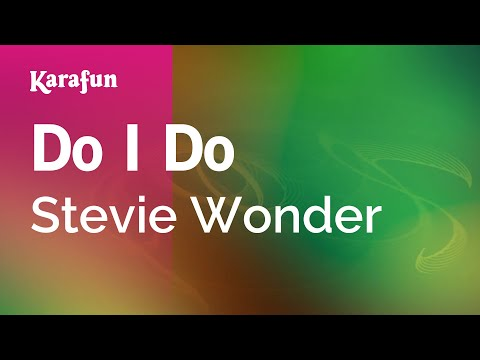 Karaoke Do I Do - Stevie Wonder *