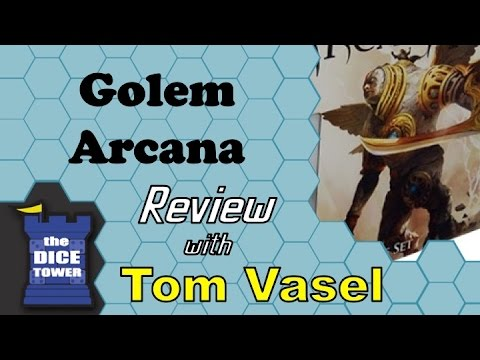 Golem Arcana Review - with Tom Vasel