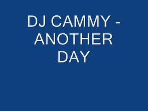 DJ cammy another day (Jay M)