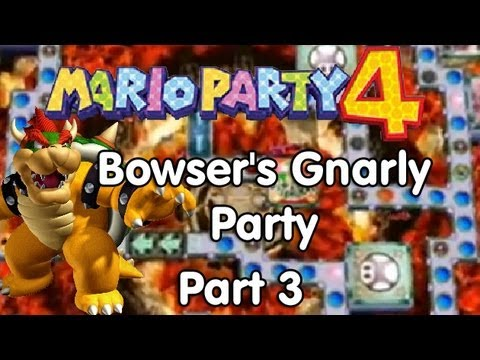 Mario Party 4! Bowsers Gnarly Party Part 3