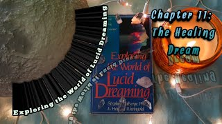 ☔🌜Exploring the World of Lucid Dreaming🌛Chapter 11: The Healing Dream