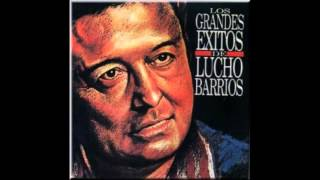 Lucho Barrios - Grandes Exitos, CD Completo (320 kbps + Link de Descarga Disco)