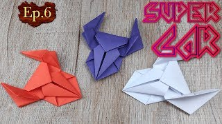 DIY Toy Paper Car   How To Make A Racing Paper Super Car Tutorials   Easy Origami Craft Kids EP.6