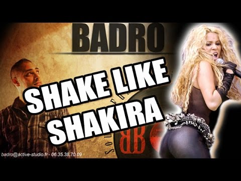 Shake Like Shakira (Respect) - Badro (Talent 2015)