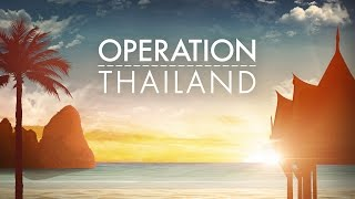 Operation Thailand - S01E03 Highlights