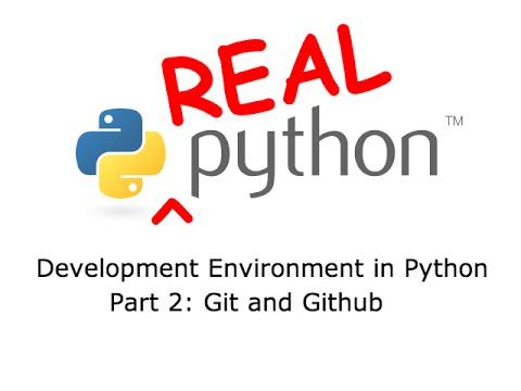 Development Environment in Python - Part 2: Git and Github