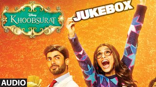 Khoobsurat Full Audio Songs Jukebox