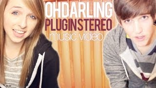 Watch Plug In Stereo Oh Darling (ft. Cady Groves) video
