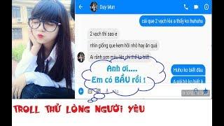 Troll thử lòng người yêu - Anh ơi Em dính bầu rồi =))