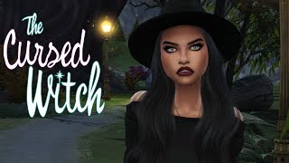The Cursed Witch || A Sims 4 Story