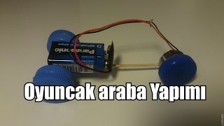 Oyuncak Araba Yapımı - How to make the simplest electric car