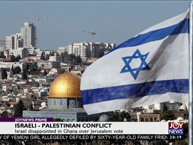 Israel-Palestine Conflict - Joy News Prime (22-12-17)