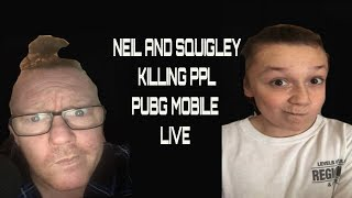 mr neil & squigly aka the best american EVER  play pubg mobile
