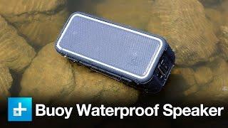 Buoy Waterproof Speaker - Review