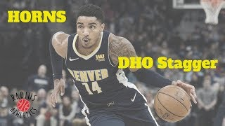 Denver Nuggets - Horns DHO Stagger