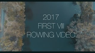 The Geelong College 1st VIII 2017 Rowing Video