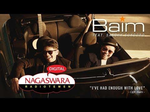 Download  Baim - I've Had Enough With Love feat. Sandhy Sondoro  Radio Release NAGASWARA Gratis, download lagu terbaru